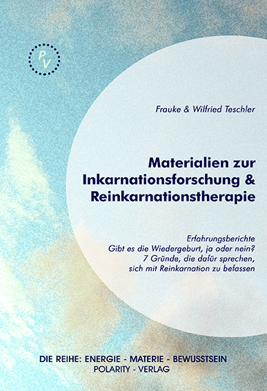 Das Buch: Materialien zur Inkarnationsforschung